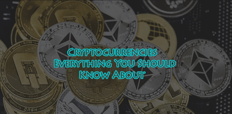 Cryptocurrency – Everything You Need to Know About